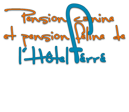 Pension canine et pension féline de l'Hôtel Férré